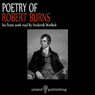 The Poetry of Robert Burns Audiobook, by Robert Burns