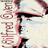 The Poetry of Wilfred Owen (Unabridged), by Wilfred Owen