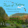 Poets of Nature: A Meditation on the Human Connection with Earth (Unabridged) Audiobook, by Walt Whitman