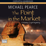 The Point in the Market (Unabridged) Audiobook, by Michael Pearce