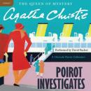 Poirot Investigates: A Hercule Poirot Collection (Unabridged), by Agatha Christie