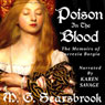Poison in the Blood: The Memoirs of Lucrezia Borgia (Unabridged) Audiobook, by M. G. Scarsbrook