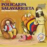Policarpa Salavarrieta: Una Historia Contada (Texto Completo) (Policarpa Salavarrieta (Unabridged)) Audiobook, by Victor Munoz Valencia