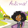 Polina! (Unabridged), by Mirriam Mosha