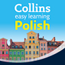 Polish Easy Learning Audio Course: Learn to speak Polish the easy way with Collins (Unabridged) Audiobook, by Hania Forss