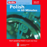 Polish in 60 Minutes (Unabridged) Audiobook, by Berlitz Publishing