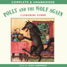 Polly and the Wolf Again (Unabridged), by Catherine Storr