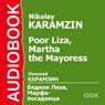 Poor Liza and Martha the Mayoress Audiobook, by Nikolay Karamzin