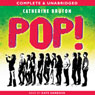 Pop! (Unabridged) Audiobook, by Catherine Bruton