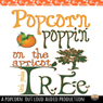 Popcorn Poppin on the Apricot Tree (Unabridged), by Faith Ann Paulus