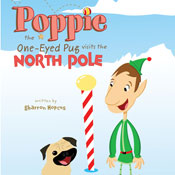 Poppie the One-Eyed Pug Visits the North Pole (Unabridged), by Sharron Hopcus