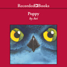 Poppy (Unabridged), by Avi