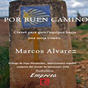 Por buen camino (The Good Way) (Unabridged), by Marcos alvarez