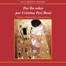Por fin solos (Alone At Last (Texto Completo)) (Unabridged) Audiobook, by Cristina Peri Rossi