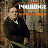 Porridge (Vintage Beeb), by Richard Webber
