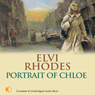 Portrait of Chloe (Unabridged) Audiobook, by Elvi Rhodes