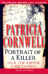Portrait of a Killer: Jack the Ripper, Case Closed (Unabridged), by Patricia Cornwell