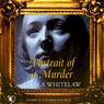 Portrait of a Murder (Unabridged), by Stella Whitelaw