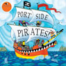 Portside Pirates (Unabridged) Audiobook, by Oscar Seaworthy
