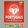 Portugaise: Guide de conversation (Portuguese: Phrasebook): Lire et ecouter: Serie Lire et ecouter (Listen and Read: Read and Listen Series) (Unabridged) Audiobook, by PROLOG Editorial