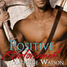Positive Reinforcement (Unabridged) Audiobook, by Mathilde Watson