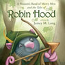 A Possums Band of Merry Men and the Tales of Robin Hood (Unabridged) Audiobook, by Jamey M. Long