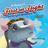 A Possums First in Flight: The Wright Brothers (Unabridged) Audiobook, by Jamey M. Long