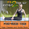 Post-Natal Yoga: Yoga Class and Guide Book. (Unabridged), by Yoga 2 Hear