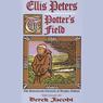 The Potters Field: The Seventeenth Chronicle of Brother Cadfael, by Ellis Peters
