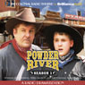 Powder River - Season One: A Radio Dramatization Audiobook, by Jerry Robbins