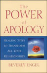 The Power of Apology: Healing Steps to Transform All Your Relationships Audiobook, by Beverly Engel