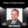Power of Appreciation, by Mike Robbins