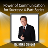 Power of Communication for Success: 4-Part Series Audiobook, by Dr. Mike Seigel