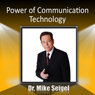 Power of Communication Technology Audiobook, by Dr. Mike Seigel