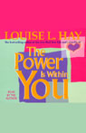 The Power is Within You (Unabridged), by Louise L. Hay