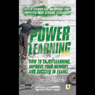 Power Learning: How to Enjoy Learning, Improve Your Memory and Succeed in Exams (Unabridged) Audiobook, by Kevin Mincher