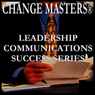 Power Listening (Unabridged) Audiobook, by Change Masters Leadership Communications Success Series