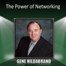 The Power of Networking Audiobook, by Gene Hildabrand