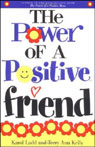 The Power of a Positive Friend, by Karol Ladd