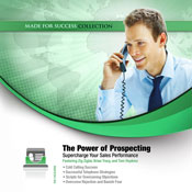The Power of Prospecting: Supercharge Your Sales Performance (Unabridged), by Made for Success