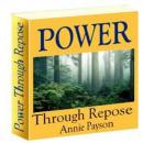Power Through Repose (Unabridged) Audiobook, by Annie Payson Call