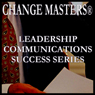 The Power of Understanding the Other Persons Point of View (Unabridged), by Change Masters Leadership Communications Success Series