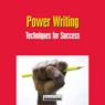 Power Writing: Techniques For Success (Unabridged) Audiobook, by Briefings Media Group
