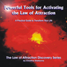 Powerful Tools for Activating The Law of Attraction: A Practical guide to Transform Your Life (Unabridged), by Christine Sherborne