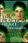 The Practical Heart (Unabridged) Audiobook, by Allan Gurganus