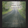 Practice of Godliness (Unabridged), by Jerry Bridges