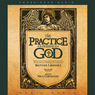 Practice of the Presence of God: Being Conversations and Letters of Nicholas Hermann of Lorraine (Unabridged) Audiobook, by Brother Lawrence