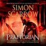 Praetorian (Unabridged) Audiobook, by Simon Scarrow