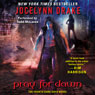 Pray for Dawn: Dark Days, Book 4 (Unabridged), by Jocelynn Drake