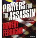 Prayers for the Assassin, by Robert Ferrigno
